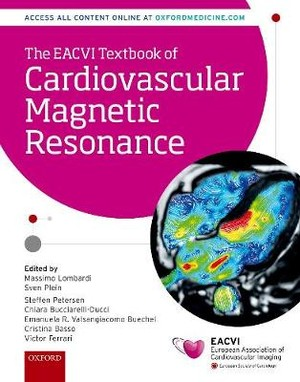 The EACVI Textbook of Cardiovascular Magnetic Resonance