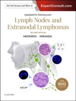 Diagnostic Pathology: Lymph Nodes and Extranodal Lymphomas