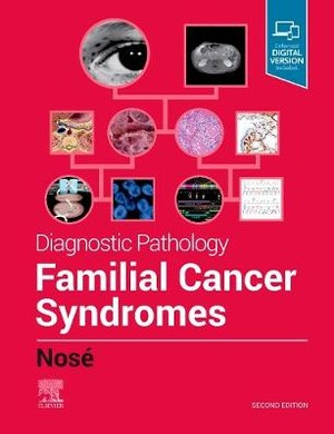 Diagnostic Pathology: Familial Cancer Syndromes