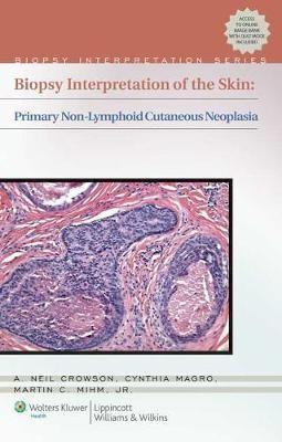 Biopsy Interpretation of the Skin