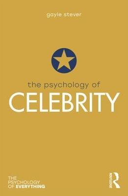 The Psychology of Celebrity