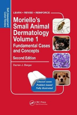 Moriello's Small Animal Dermatology, Fundamental Cases and Concepts