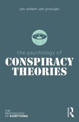 The Psychology of Conspiracy Theories