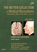 The Netter Collection of Medical Illustrations: Nervous System: Volume 7, Part 1
