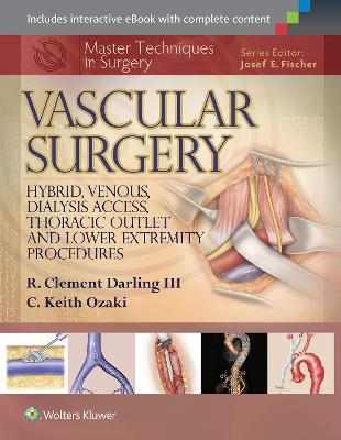 Master Techniques in Surgery: Vascular Surgery: Arterial
