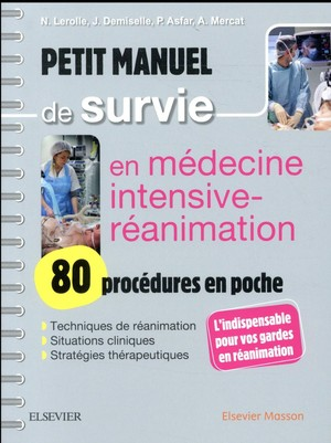 Petit Manuel de Survie en Médecine Intensive-réanimation