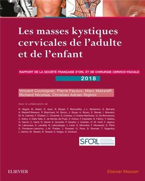 Les Masses Kystiques Cervicales de l'Adulte et de l'Enfant