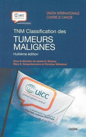 TNM Classification des tumeurs malignes