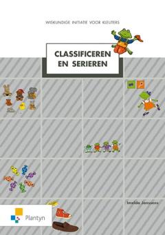 Wiskundige initiatie voor kleuters Classificeren en seriëren: boek