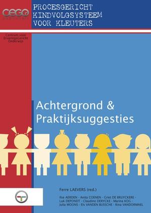 Procesgericht kindvolgsysteem voor kleuters (KVS-K) (achtergrond en praktijksuggesties)