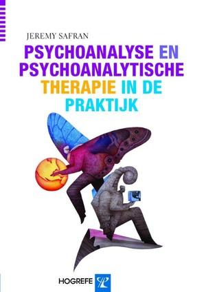 Psychoanalyse en psychoanalytische therapie in de praktijk