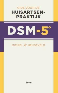 DSM 5 Gids voor de huisartsenpraktijk